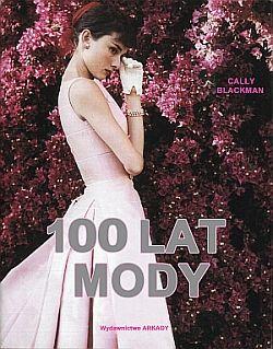"Książka ""100 lat mody"" (źródło: empik.com)"